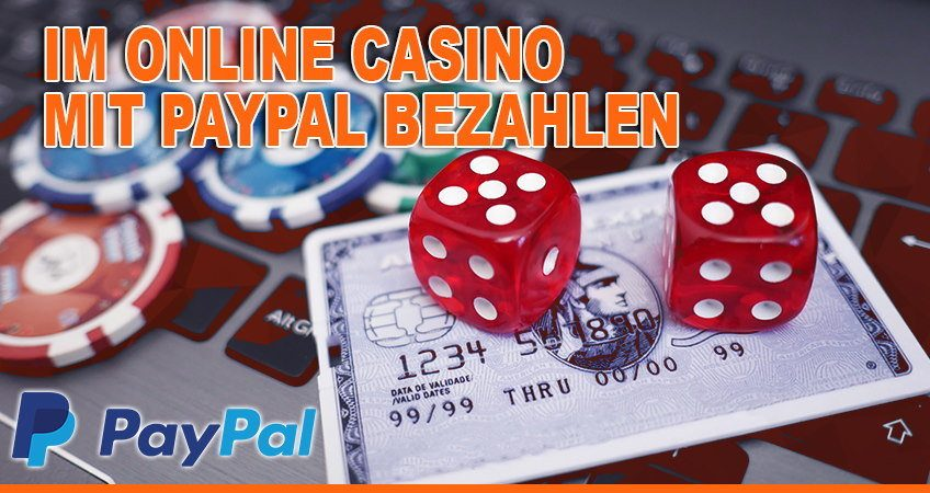 Online Casino Paypal Zahlung